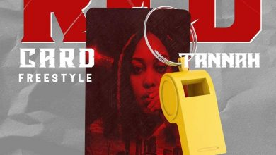 Photo of AUDIO: Tannah – Redcard Freestyle session one | Download
