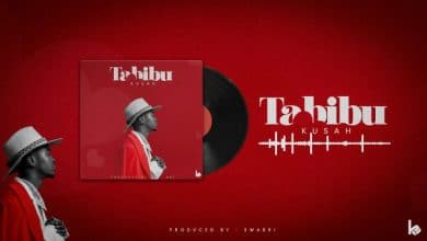 Photo of AUDIO: Kusah – Tabibu | Download