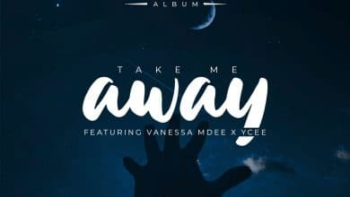Photo of AUDIO: Rj The Dj Ft Vanessa Mdee & Ycee – Take Me Away   | Download