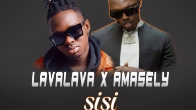 Photo of AUDIO: Amasely X LavaLava – Sisi | Download