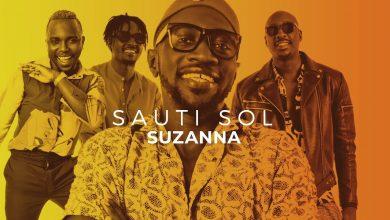 Photo of VIDEO: Sauti Sol – Suzanna | Remix Studio