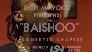 Photo of AUDIO: Rich Mavoko – Baishoo ( A konetkd session ) | Download