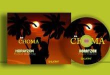 Photo of AUDIO: Horayzon – Choma | Download