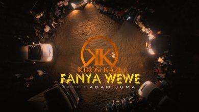 Photo of AUDIO: Kikosi kazi – FANYA WEWE | Download