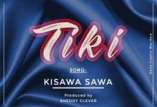 Photo of AUDIO: Tiki – Kisawa sawa | Download
