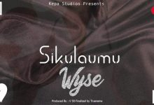 Photo of AUDIO: Wyse – Sikulaumu | Download