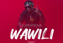 Photo of AUDIO: Supernova – Wawili | Download