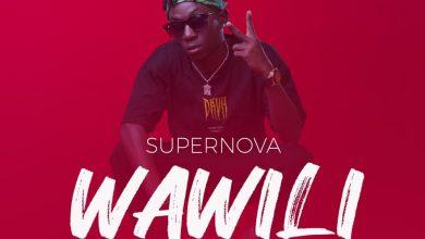 Photo of AUDIO: Supernova – Wawili | Download