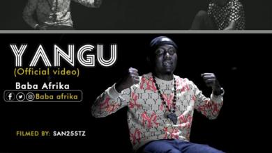 Photo of VIDEO: Baba Afrika – Yangu