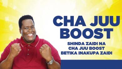 Photo of CHA JUU BOOST  NYINGINE BABKUBWAH! KUTOKA BETIKA!   PATA ZAIDI KILA UNAPOLAMBA MZIGO  