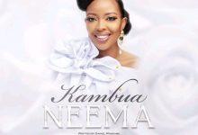 Photo of AUDIO: Kambua – Neema | Download