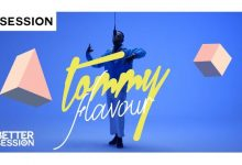 Photo of VIDEO: Tommy Flavour – The One (Better Session)