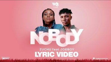 Photo of VIDEO: Zuchu Ft. Joeboy – Nobody (Lyrics)