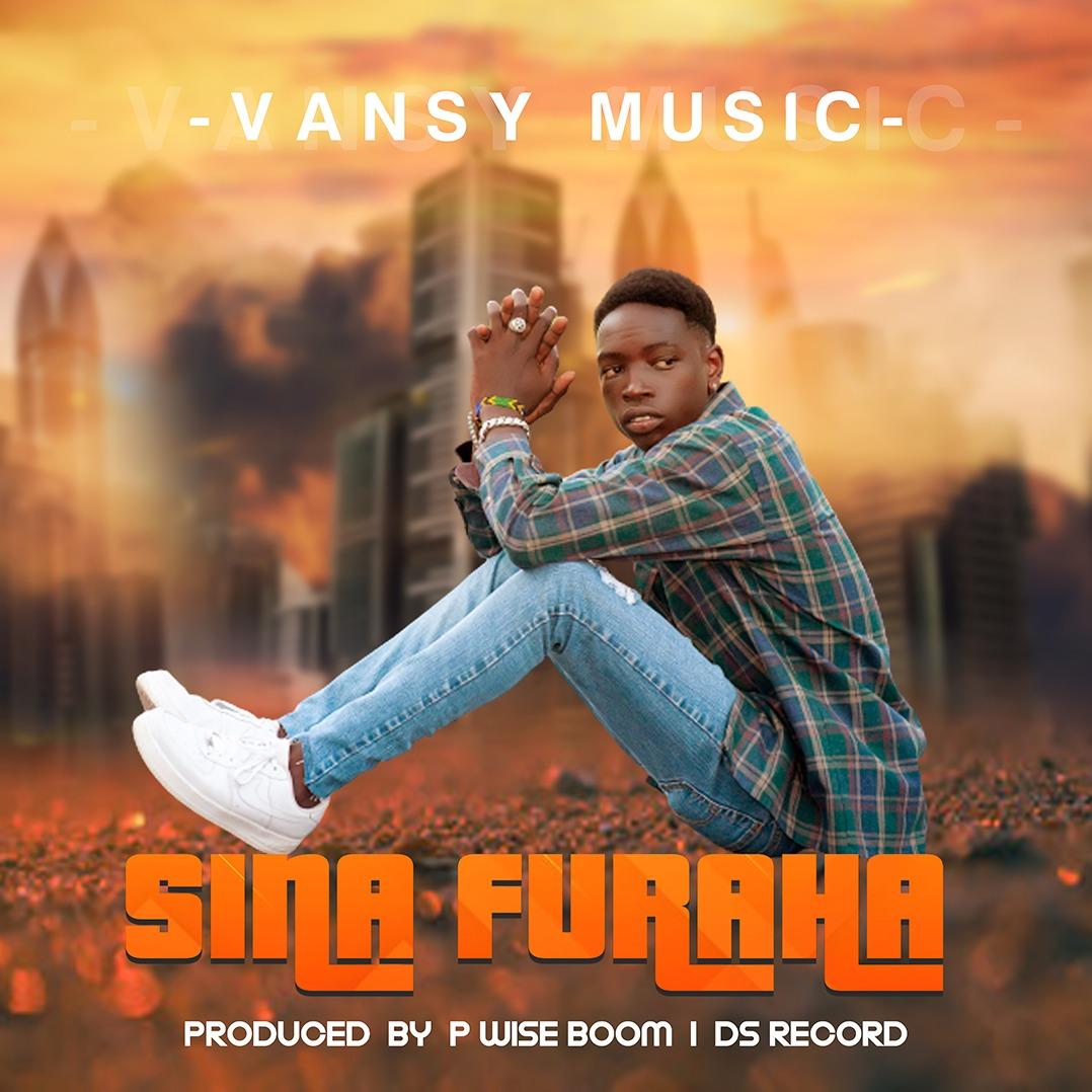 AUDIO: Vansy Music - Sina Furaha | Download - Bekaboy